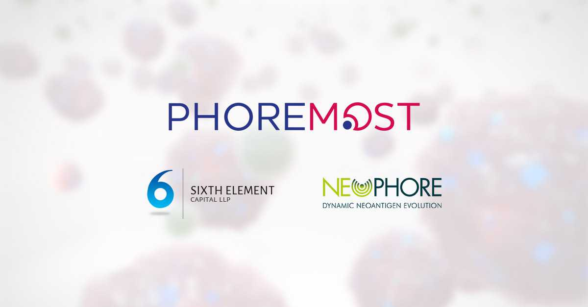 PhoreMost and Sixth Element Capital Announce Creation and Investment in NeoPhore, an Immuno-Oncology Company